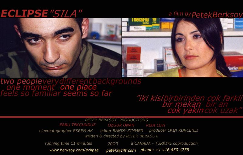 Eclipse / SILA Kısa Film (2003), Yazan / Yöneten : Petek Berksoy